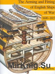Arming and Fitting of English Ships of War 1600-1815