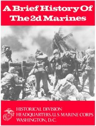 A Brief History of the 2d Marines