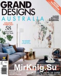 Grand Designs Australia - Issue 6.2 2017