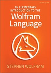 Elementary Introduction to the Wolfram Language, 2nd Edition