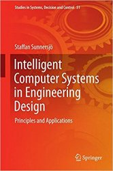 Intelligent Computer Systems in Engineering Design: Principles and Applications