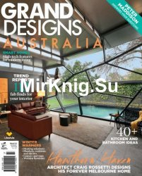 Grand Designs Australia - Issue 6.4, 2017