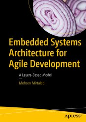 Embedded Systems Architecture for Agile Development: A Layers-Based Model