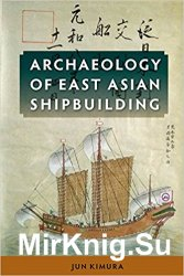 Archaeology of East Asian Shipbuilding