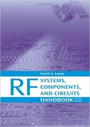 RF Systems, Components, and Circuits Handbook, Second Edition