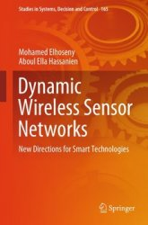 Dynamic Wireless Sensor Networks: New Directions for Smart Technologies