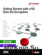 Getting Started with z/OS Data Set Encryption
