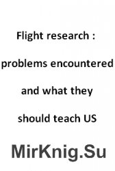 Flight research : problems encountered and what they should teach US