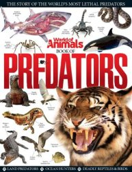 World of Animals Book of Predators Volume 1