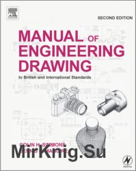 Manual of Engineering Drawing, Second Edition