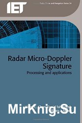 Radar Micro-Doppler Signatures: Processing and Applications