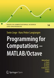 Programming for Computations - MATLAB/Octave: A Gentle Introduction to Numerical Simulations with MATLAB/Octave