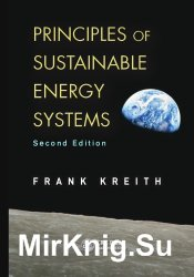 Principles of Sustainable Energy Systems, Second Edition