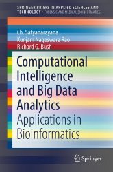 Computational Intelligence and Big Data Analytics: Applications in Bioinformatics
