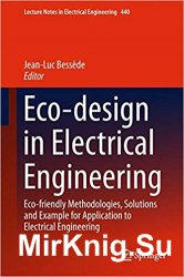 Eco-design in Electrical Engineering: Eco-friendly Methodologies, Solutions and Example for Application to Electrical Engineering (Lecture Notes in El