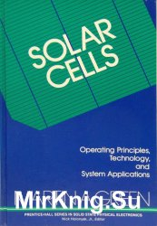 Solar Cells: Operating Principles, Technology, and System Applications
