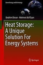 HEAT STORAGE: a unique solution for energy systems