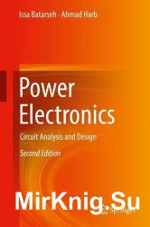Power Electronics: Circuit Analysis and Design, Second Edition