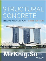 Structural Concrete: Theory and Design 6th edition