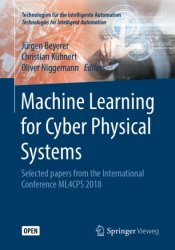 Machine Learning for Cyber Physical Systems 2019