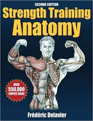 Strength Training Anatomy, 2nd Edition