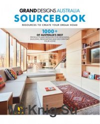 Grand Designs Australia Sourcebook 2018