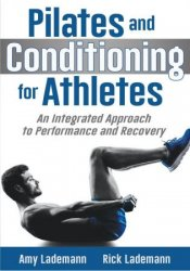 Pilates Conditioning for Athletes: An Integrated Approach to Performance and Recovery