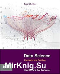 Data Science: Concepts and Practice 2nd Edition
