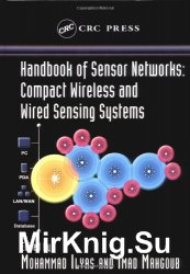 Handbook of Sensor Networks: Compact Wireless and Wired Sensing Systems