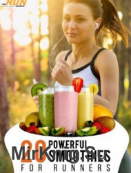 20 Powerful Smoothies For Runners