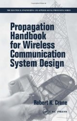 Propagation Handbook for Wireless Communication System Design