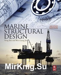 Marine Structural Design 2nd Edition
