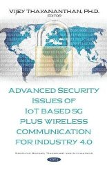Advanced Security Issues of Iot Based 5g Plus Wireless Communication for Industry 4.0