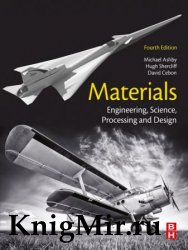 Materials: Engineering, Science, Processing and Design 4th Edition