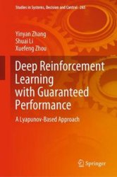Deep Reinforcement Learning with Guaranteed Performance: A Lyapunov-Based Approach