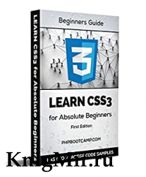 Learn CSS3 for Absolute Beginners
