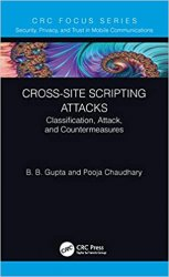 Cross-Site Scripting Attacks: Classification, Attack and Countermeasures