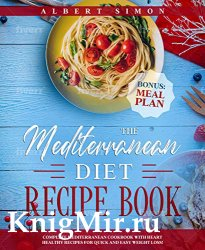The Mediterranean Diet Recipe Book