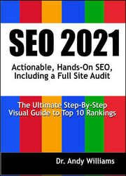 SEO 2021: Actionable, Hands-on SEO, Including a Full Site Audit